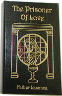 The Prisoner of Love, by Fr. Lasance